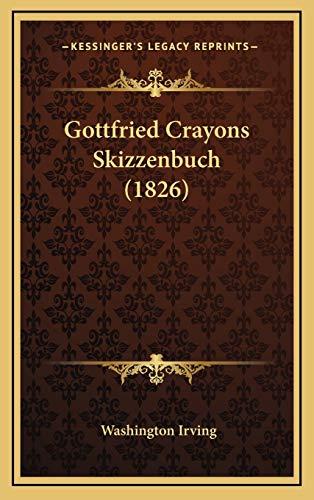 9781168589477: Gottfried Crayons Skizzenbuch (1826)