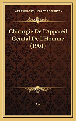 9781168590695: Chirurgie de L'Appareil Genital de L'Homme (1901)