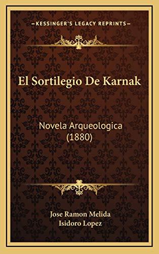 9781168593115: El Sortilegio De Karnak: Novela Arqueologica (1880) (Spanish Edition)