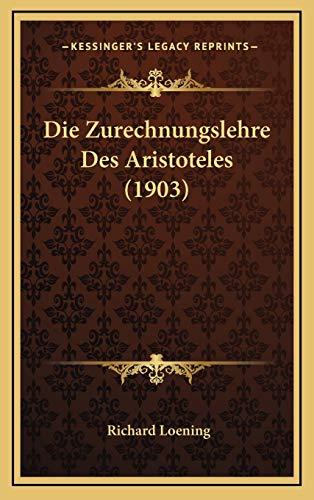 9781168596024: Die Zurechnungslehre Des Aristoteles (1903)