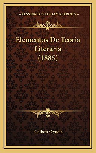 9781168596055: Elementos De Teoria Literaria (1885) (Spanish Edition)
