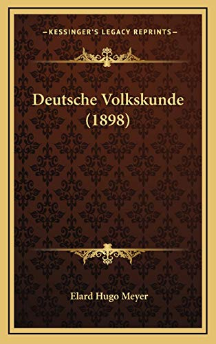 9781168598967: Deutsche Volkskunde (1898) (German Edition)