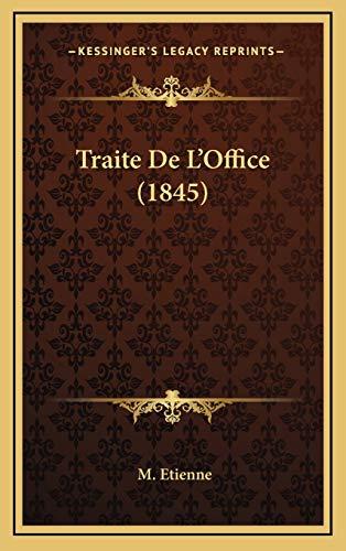 9781168599773: Traite De L'Office (1845) (French Edition)