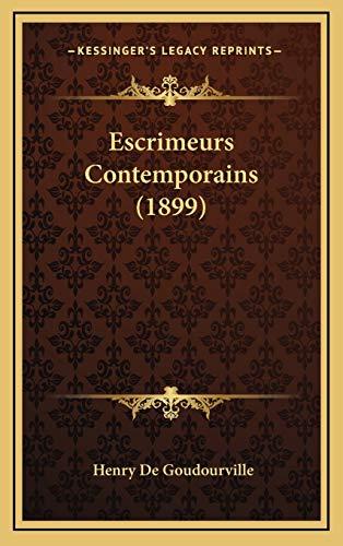 9781168608420: Escrimeurs Contemporains (1899) (French Edition)