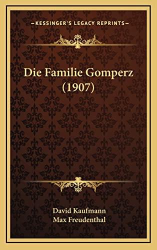 9781168610348: Die Familie Gomperz (1907) (German Edition)