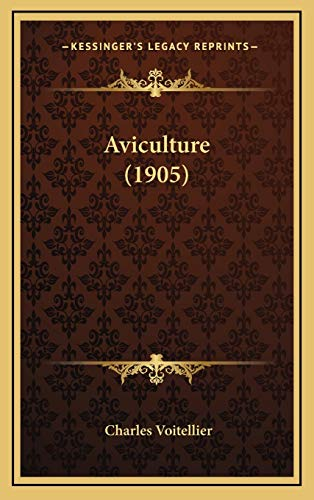 9781168615992: Aviculture (1905) (French Edition)