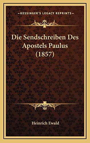 9781168616944: Die Sendschreiben Des Apostels Paulus (1857) (German Edition)