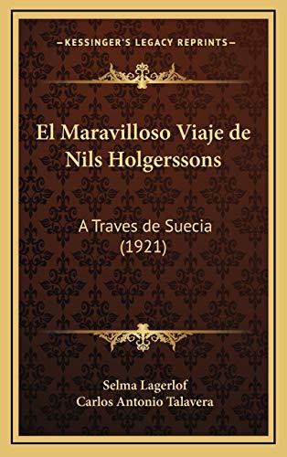 9781168619761: El Maravilloso Viaje de Nils Holgerssons: A Traves de Suecia (1921)