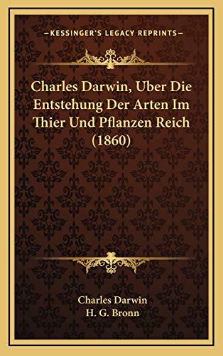 9781168619914: Charles Darwin, Uber Die Entstehung Der Arten Im Thier Und Pflanzen Reich (1860)