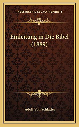 9781168619983: Einleitung in Die Bibel (1889)