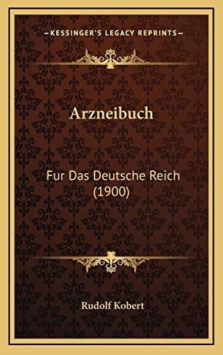 9781168621122: Arzneibuch: Fur Das Deutsche Reich (1900)