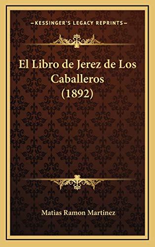 9781168624222: El Libro de Jerez de Los Caballeros (1892)