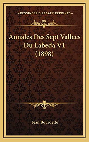 9781168625540: Annales Des Sept Vallees Du Labeda V1 (1898)