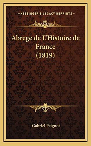 9781168627827: Abrege de L'Histoire de France (1819)