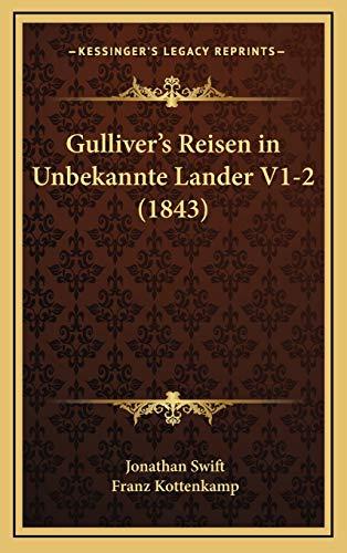 9781168630841: Gulliver's Reisen in Unbekannte Lander V1-2 (1843) (German Edition)