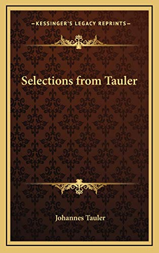 9781168633729: Selections from Tauler