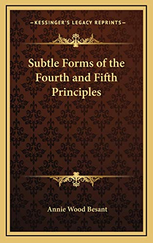 9781168633750: Subtle Forms of the Fourth and Fifth Principles