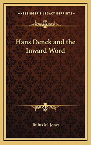 9781168636775: Hans Denck and the Inward Word