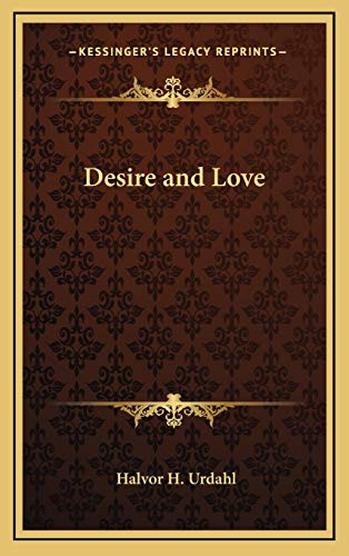 9781168637314: Desire and Love
