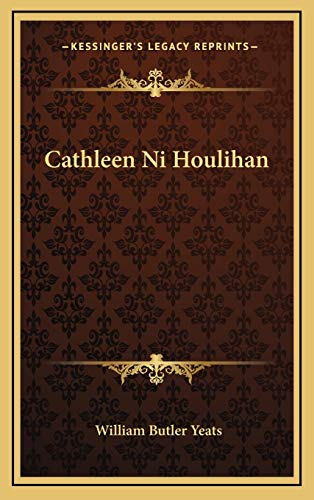 9781168638069: Cathleen Ni Houlihan