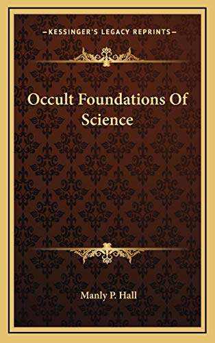 9781168640833: Occult Foundations Of Science