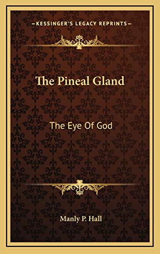 9781168640840: The Pineal Gland: The Eye of God