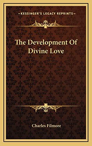 9781168640901: The Development Of Divine Love