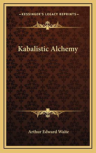 9781168641342: Kabalistic Alchemy