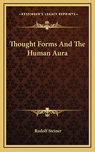 9781168641977: Thought Forms And The Human Aura