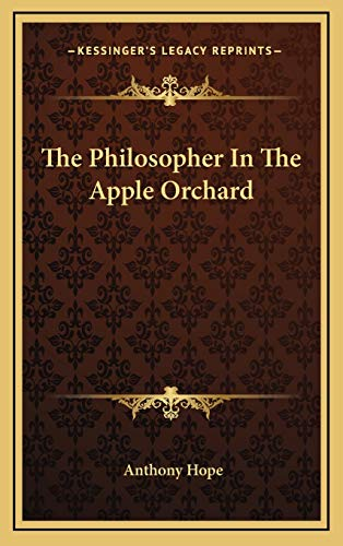 9781168643520: The Philosopher In The Apple Orchard