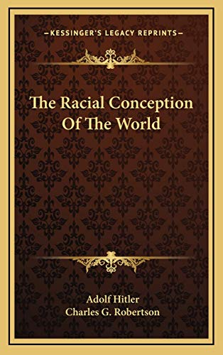 9781168643810: The Racial Conception Of The World