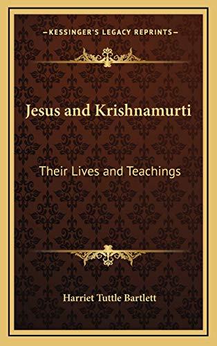 9781168643858: Jesus and Krishnamurti: Their Lives and Teachings