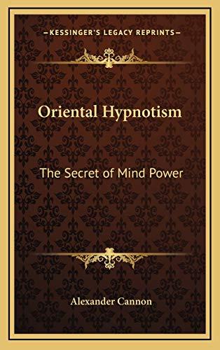 9781168645043: Oriental Hypnotism: The Secret of Mind Power