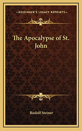 9781168645531: The Apocalypse of St. John