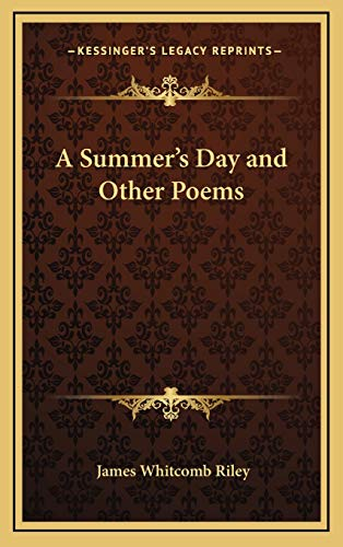 A Summer's Day and Other Poems (1168646286) by Riley, James Whitcomb