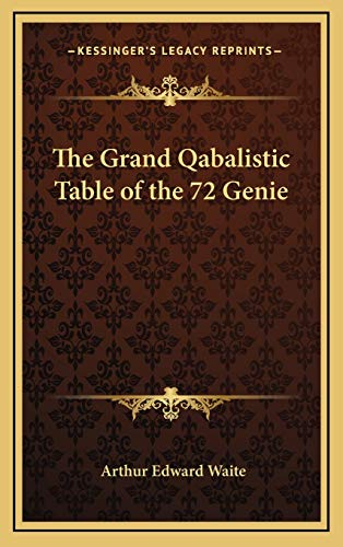 9781168648853: The Grand Qabalistic Table of the 72 Genie