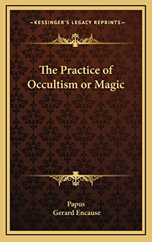 9781168649867: The Practice of Occultism or Magic
