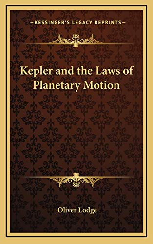 9781168649928: Kepler and the Laws of Planetary Motion