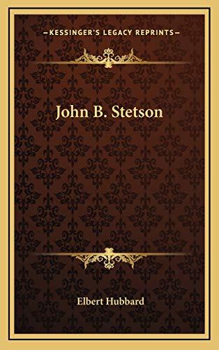 9781168651419: John B. Stetson