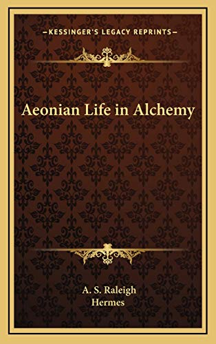 9781168653758: Aeonian Life in Alchemy