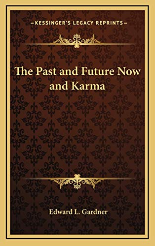 9781168654632: The Past and Future Now and Karma