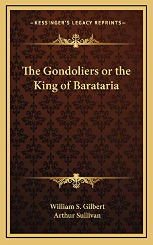 9781168655066: The Gondoliers or the King of Barataria