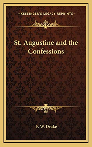 9781168656353: St. Augustine and the Confessions