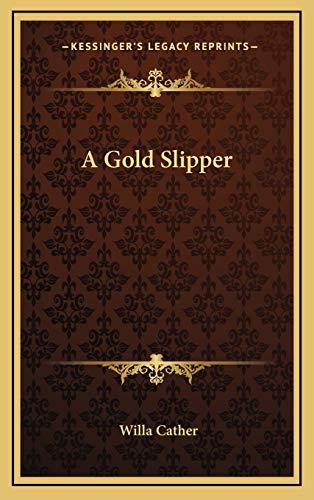 9781168657336: A Gold Slipper
