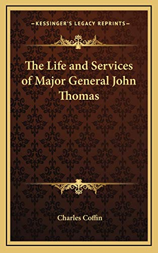 The Life and Services of Major General John Thomas Coffin, Charles