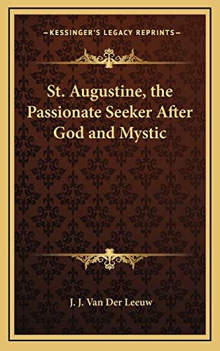 9781168659248: St. Augustine, the Passionate Seeker After God and Mystic