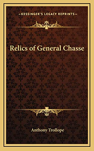 9781168661418: Relics of General Chasse