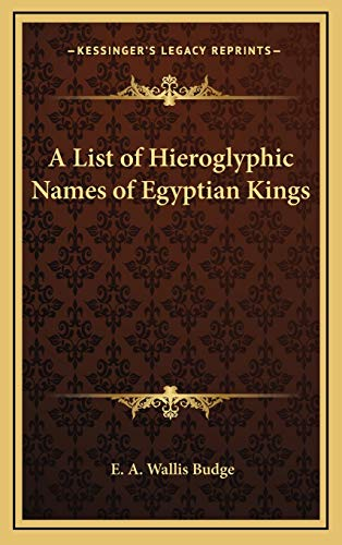 9781168663191: A List of Hieroglyphic Names of Egyptian Kings