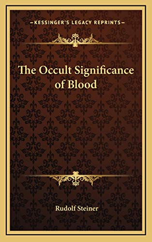 9781168665287: The Occult Significance of Blood