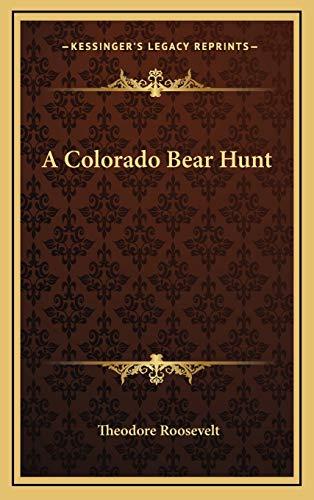 9781168666000: A Colorado Bear Hunt